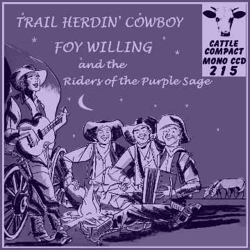 Foy Willing - Trail Herdin' Cowboy = Cattle CCD 215