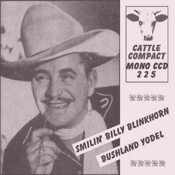 Billy Blinkhorn - Bushland Yodel = Cattle CCD 225