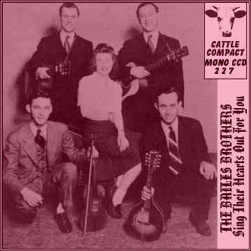 The Bailes Brothers - Sing Their Hearts Out For You = Cattle CCD 227