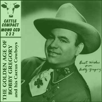 Bobby Gregory - The Golden Age Of Bobby Gregory = Cattle CCD 232