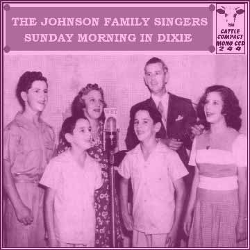 The Johnson Family Singers - Sunday Morning In Dixie = Cattle CCD 244