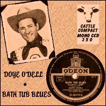 Doye O'Dell - Bath Tub Blues = Cattle CCD 250