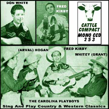 The Carolina Playboys Sing And Play Country & Western Classics = Cattle CCD 253