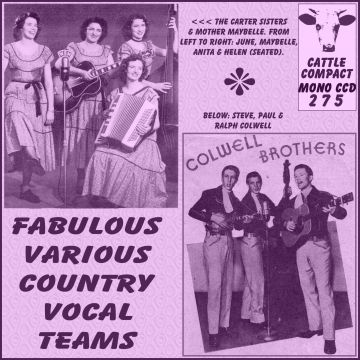 Callahan Brothers Carter Sisters and Mother Maybelle Colwell Brothers Biff Collie And Little Marge Mercer Brothers Lonie And Thomie Thompson