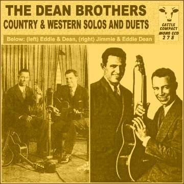 The Dean Brothers (Eddie + Jimmie) - Country & Western Solos And Duets = Cattle CCD 278