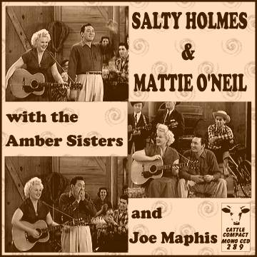 Salty Holmes & Mattie O'Neil with the Amber Sisters and Joe Maphis = Cattle CCD 289