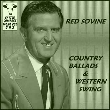 Red Sovine - Country Ballads And Western Swing = Cattle CCD 292