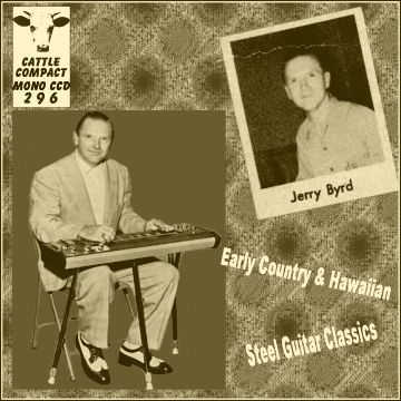 Jerry Byrd - Early Country And Hawaiian Steel Guitar Classics = Cattle CCD 296