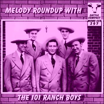 The 101 Ranch Boys - Melody Roundup With ... = Cattle CCD 297