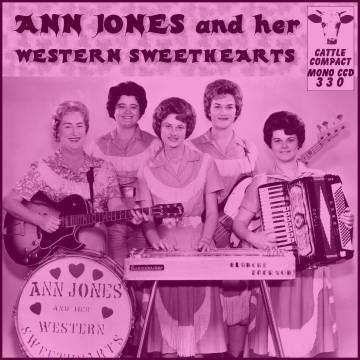 Ann Jones and her Western Sweethearts = Cattle CCD 330