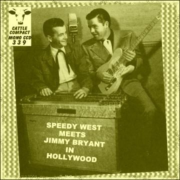 Speedy West meets Jimmy Bryant in Hollywood = Cattle CCD 339
