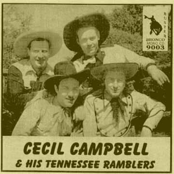 Cecil Campbell and his Tennessee Ramblers = Bronco Buster CD 9003