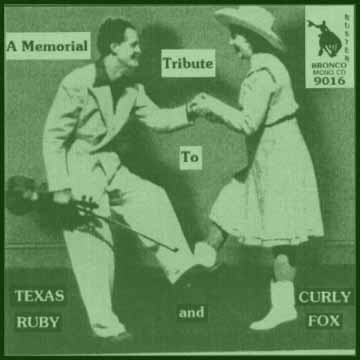 Texas Ruby + Curly Fox - A Memorial Tribute = Bronco Buster CD 9016