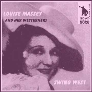 Louise Massey - Swing West = Bronco Buster CD 9026
