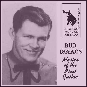 Bud Isaacs - Master Of The Steel Guitar = Bronco Buster CD 9052