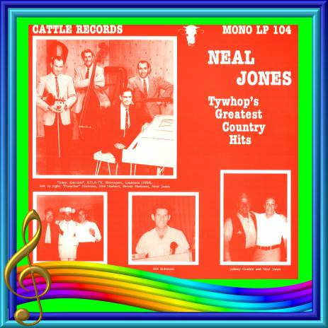 Neal Jones - Tywhop's Greatest Country Hits = Cattle LP 104