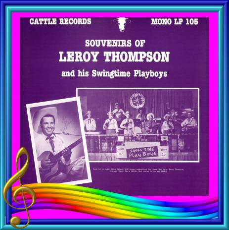 Leroy Thompson - Souvenirs Of Leroy Thompson And His Swingtime Playboys = Cattle LP 105