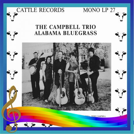 The Campbell Trio - Alabama Bluegrass = Cattle LP 27