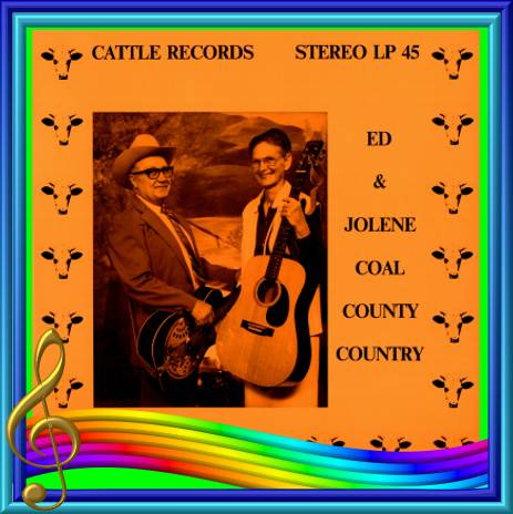 Ed And Jolene Bullard - Coal County Country = Cattle LP 45