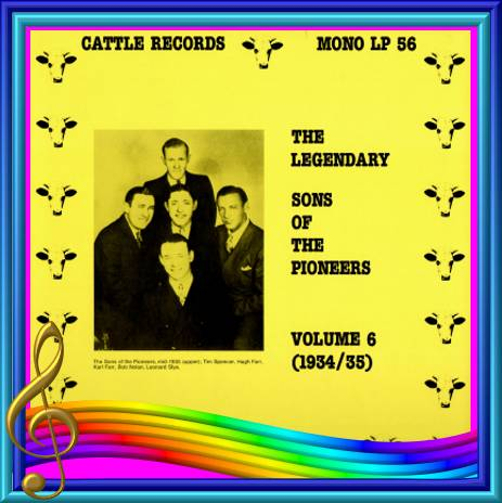 The Sons Of The Pioneers - The Legendary Sons Of The Pioneers Volume 6 = Cattle LP 56