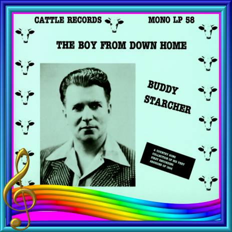 Buddy Starcher - The Boy From Down Home = Cattle LP 58