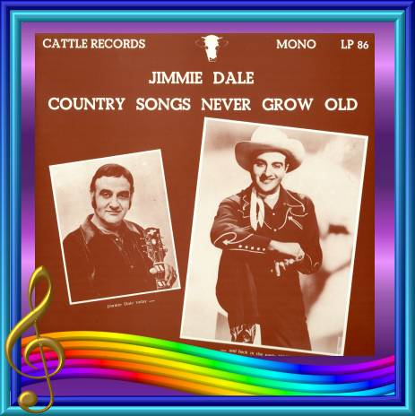 Jimmie Dale - Country Songs Never Grow Old = Cattle LP 86