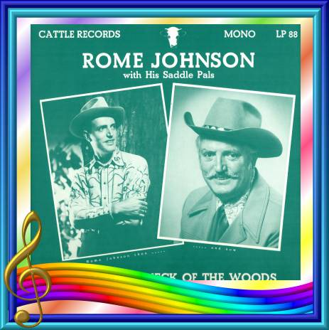 Rome Johnson - Down In My Neck Of The Woods = Cattle LP 88