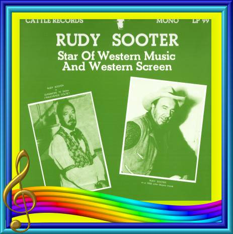 Rudy Sooter - Star Of Western Music And Western Screen = Cattle LP 99